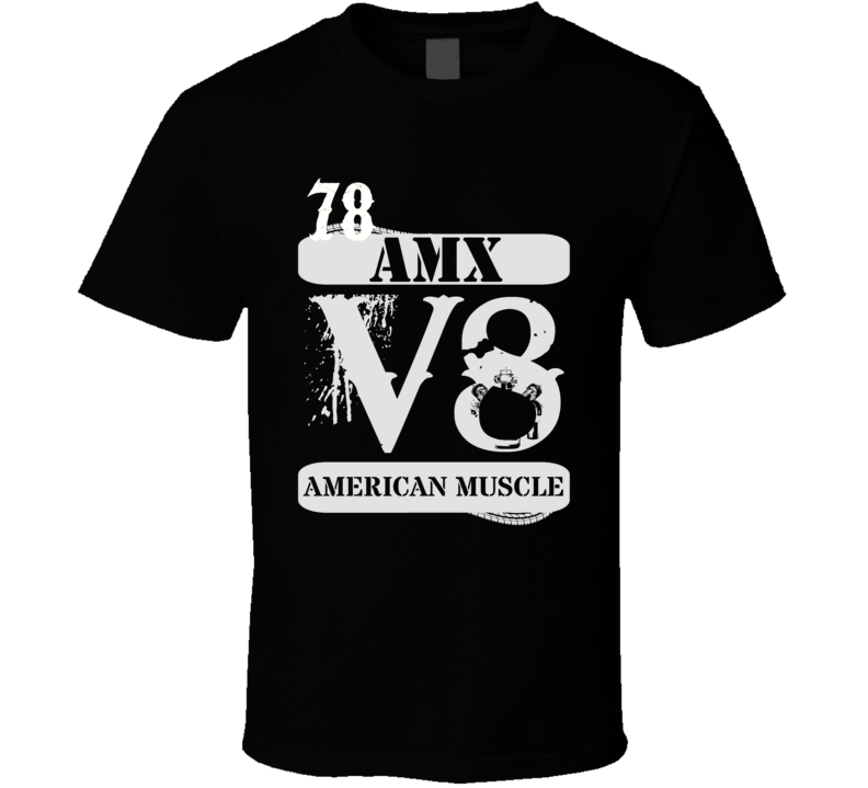 1978 AMC AMX American Muscle T Shirt