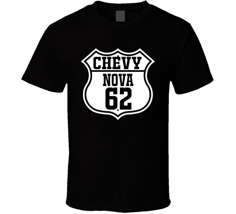 Highway Route 1962 Chevy Nova Classic Car T Shirt