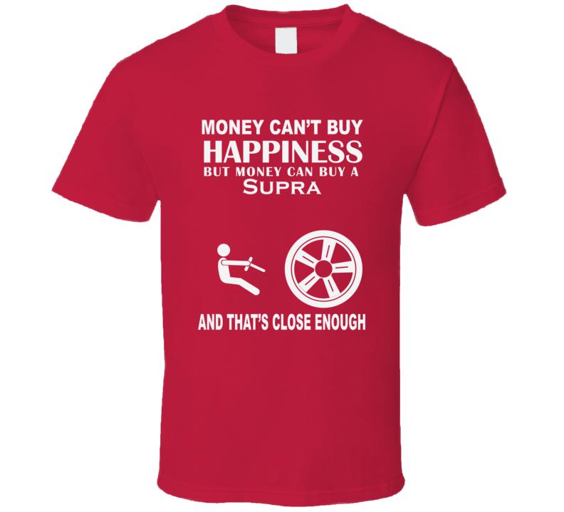 Money Cant Buy A Toyota Supra Funny Dark Shirt