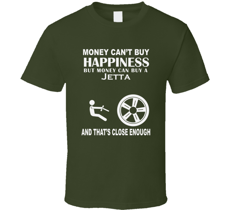 Money Cant Buy A Volkswagen Jetta Funny Dark Shirt