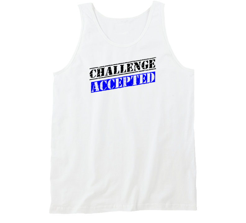 Challenge Accepted Soca Tank