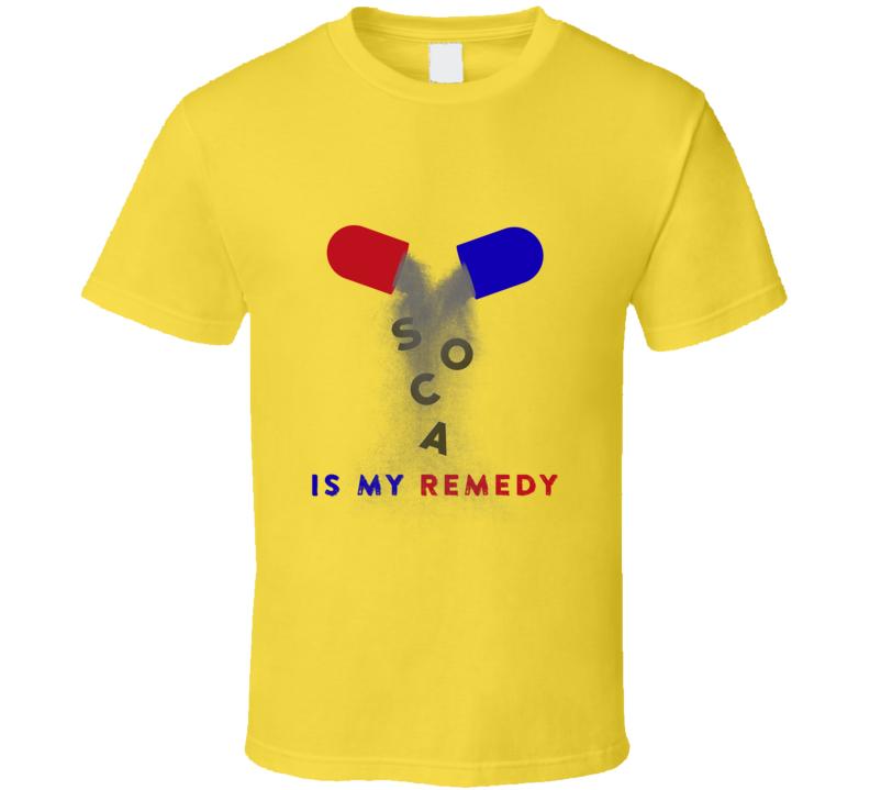 Soca Is My Remedy (Light) T Shirt