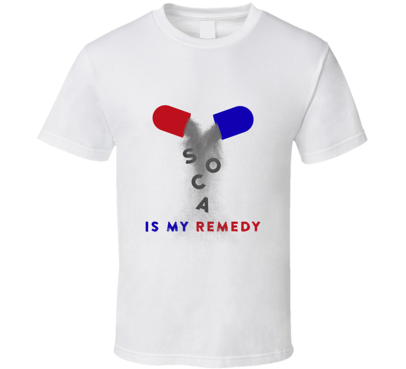 Soca Is My Remedy T-Shirt, Tank & More (Light)