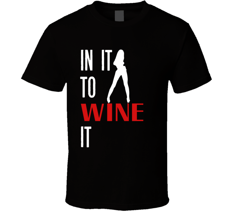 In It To WINE It (Black) Soca Tee