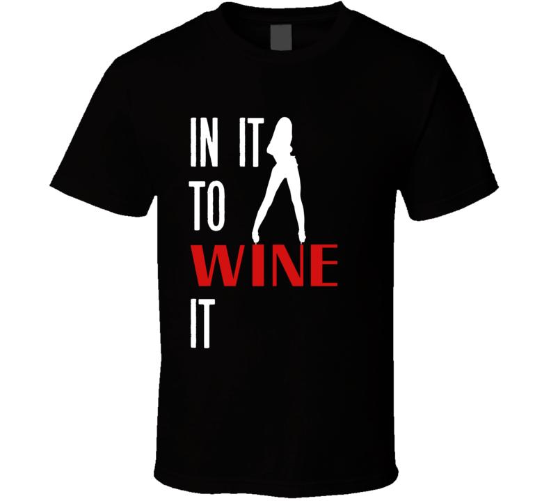 In It To WINE It (Black) Soca Tee T Shirt