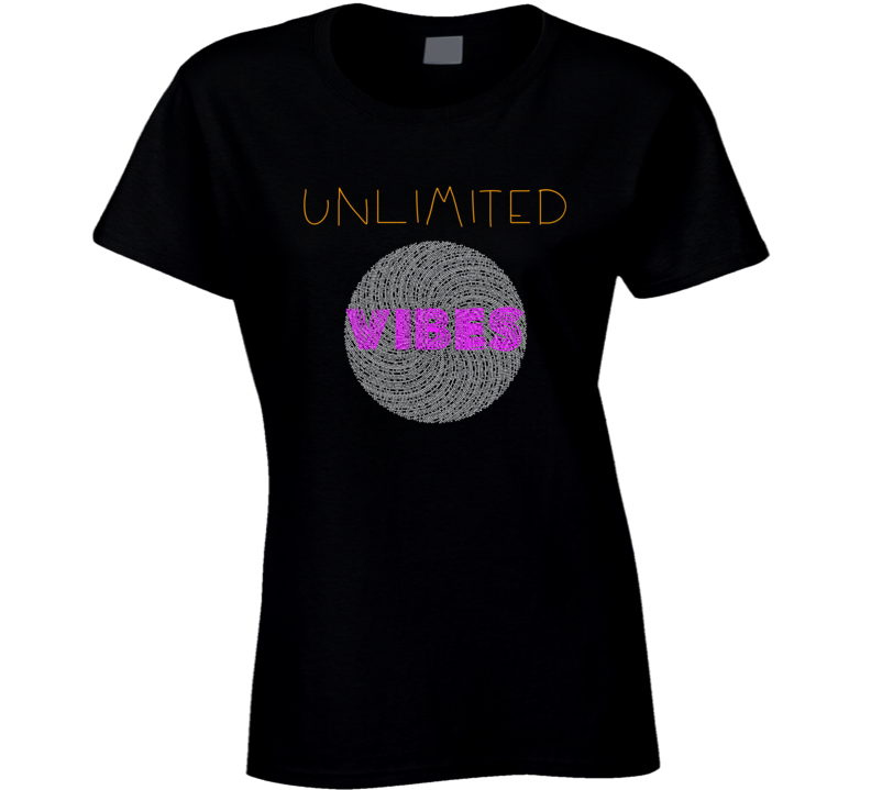 Unlimited Vibes T Shirt