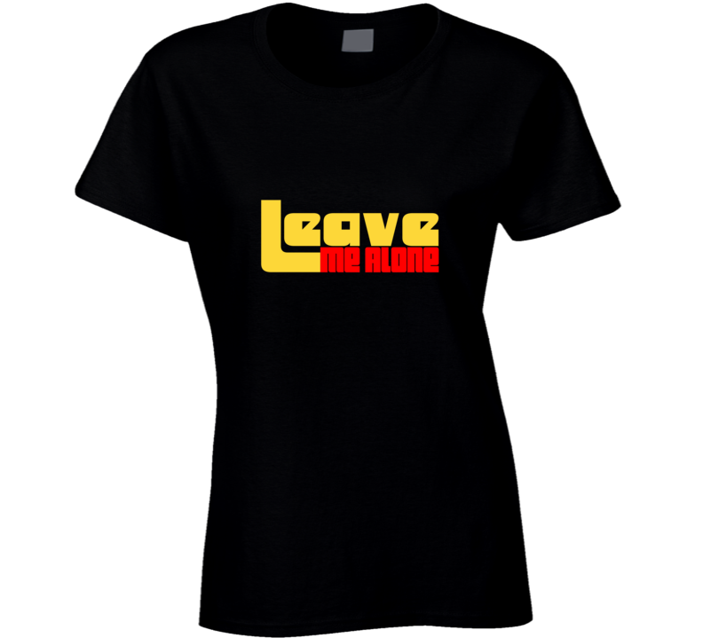 Leave Me Alone Soca Shirt