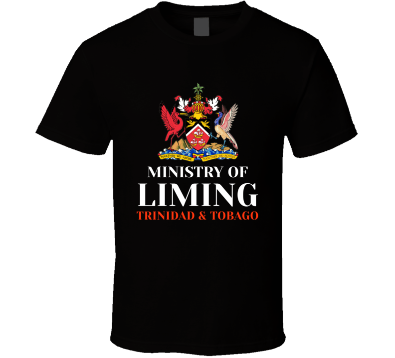 Ministry Of Liming Trinidad And Tobago T-shirt