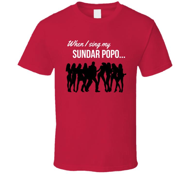 Sundar Popo T Shirt