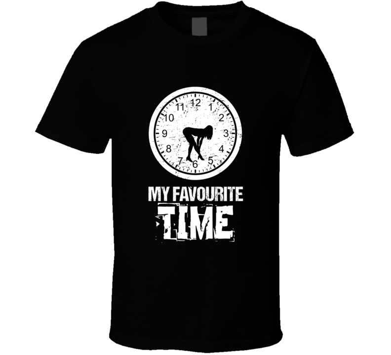 My Favourite Time T Shirt