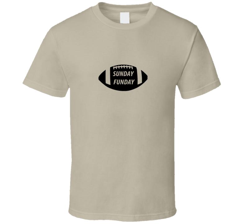 SUNDAY FUNDAY FOOTBALL  T Shirt