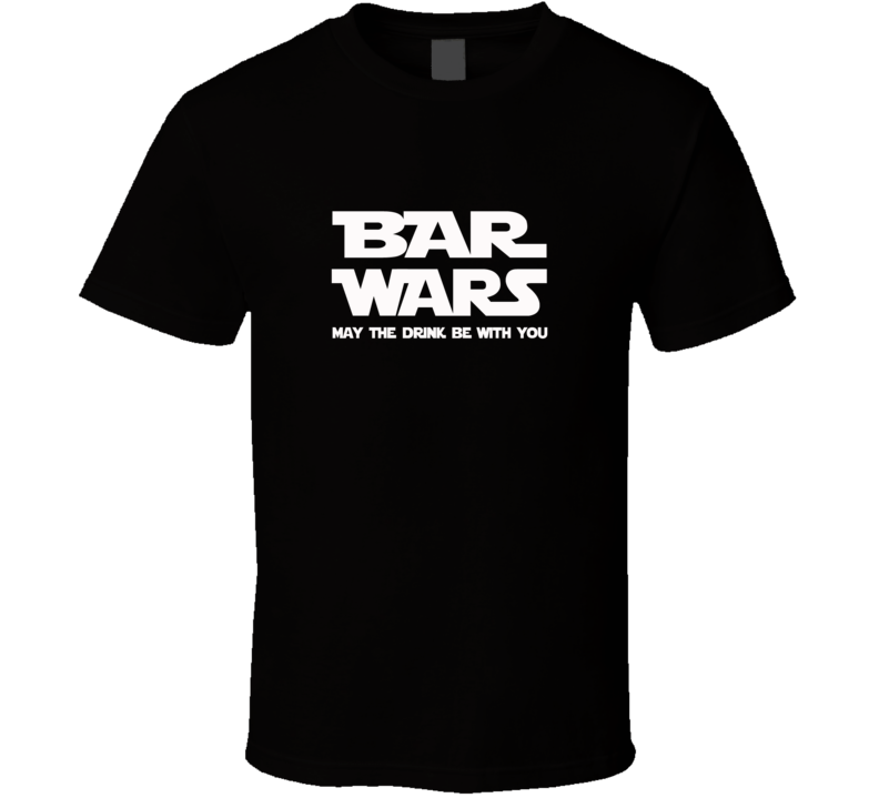 Bar Wars - Star Wars Inspired T Shirt