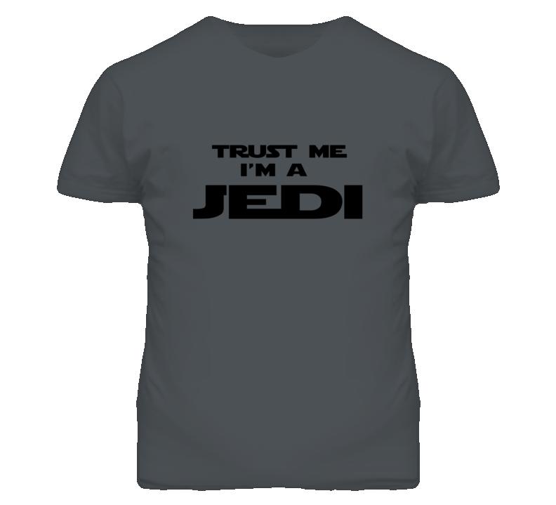 TRUST ME I'M A JEDI STAR WARS INSPIRED T Shirt