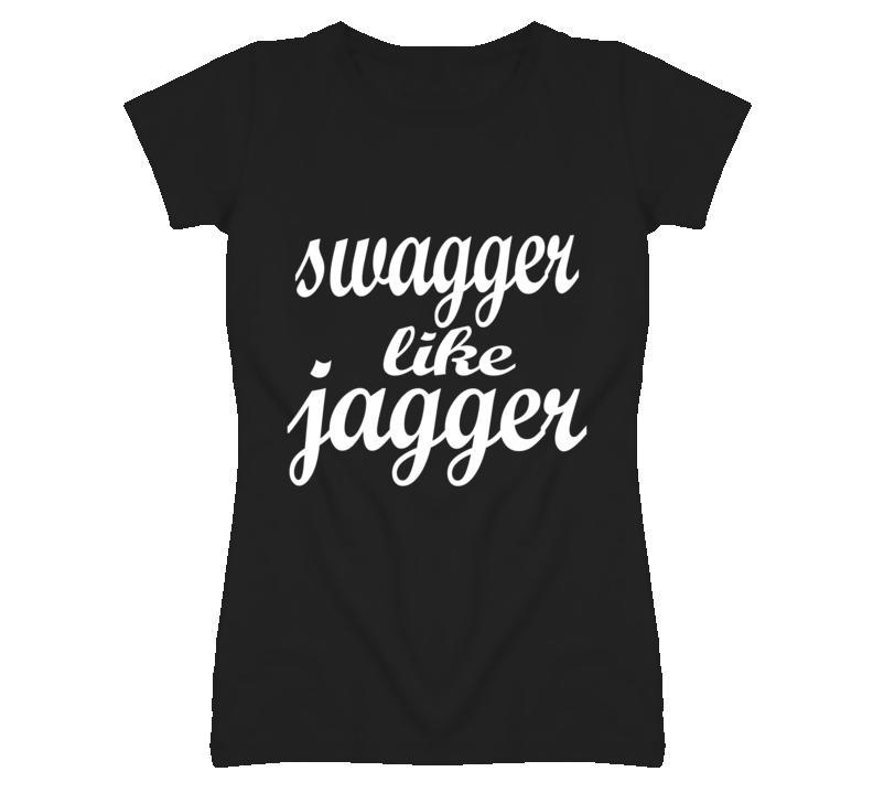 Swagger Like Jagger T Shirt