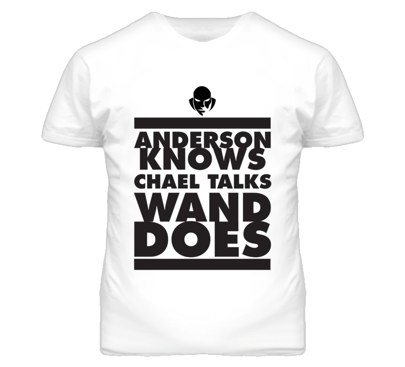 Wanderlei Anderson Knows Chael Talks Wand Does T Shirt