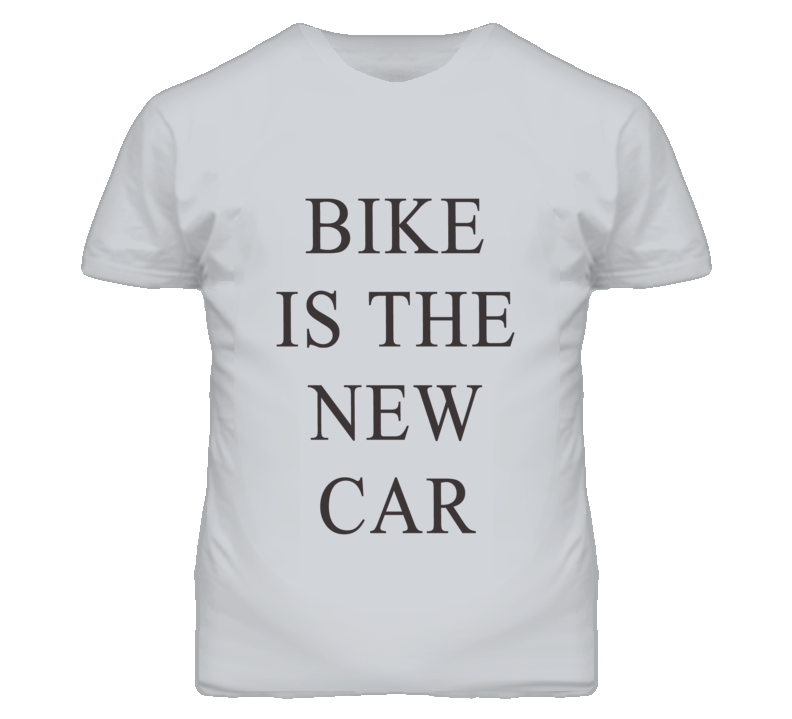 Bike Is The New Car Ashton Kutcher Inspired T Shirt