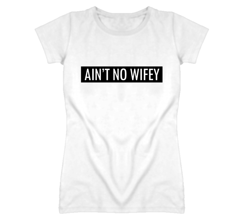 Ain't No Wifey Willow Smith Inspired T Shirt