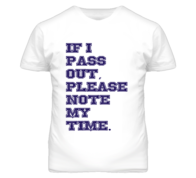 If I Pass Out, Please Note The Time Crossfit T Shirt