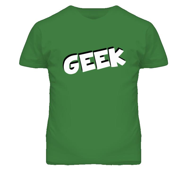 Geek - Black/White Font T Shirt