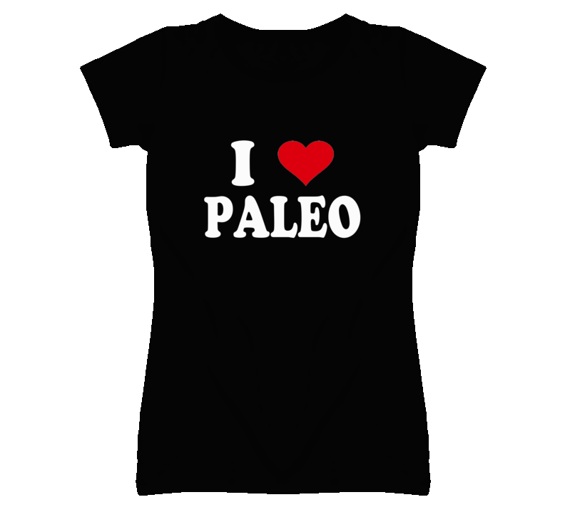 I Heart / Love Paleo (White Font) T Shirt
