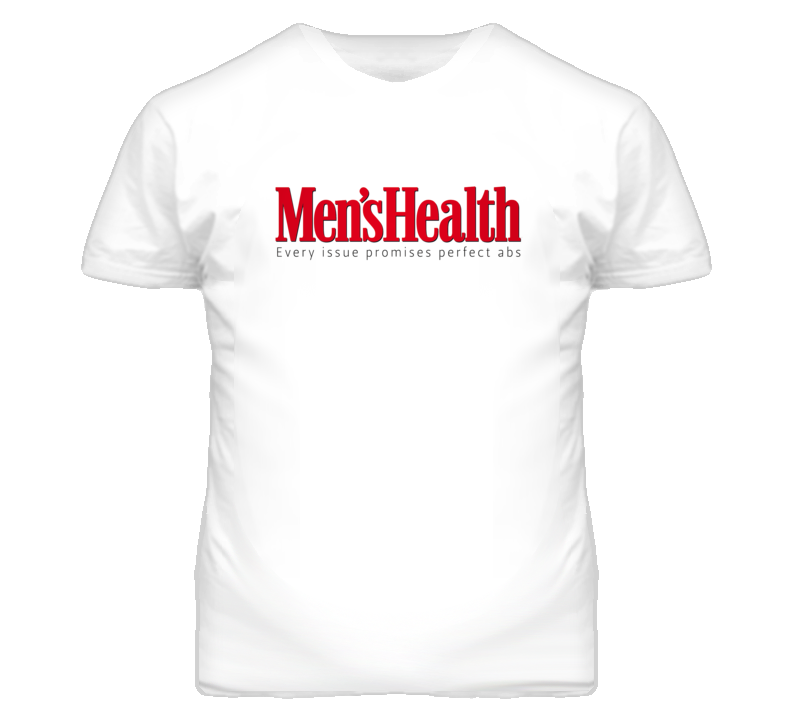 Men's Health Magazine Slogan - Every Issue Promises Perfect Abs T Shirt