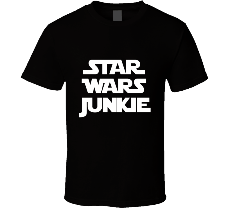 Star Wars Junkie - The Force Awakens (White Font) Fan Movie T Shirt