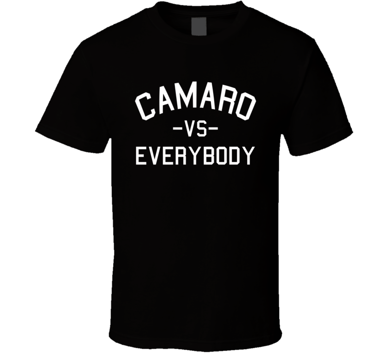 Camaro Vs. Everybody - Michigan Pride (White  Font) Alpha Male T Shirt