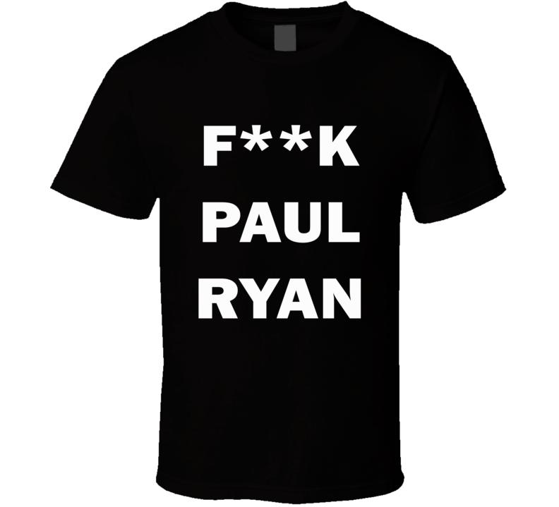 F**K Paul Ryan (White Bold) Lola Kirke Golden Globes Pin Inspired T Shirt