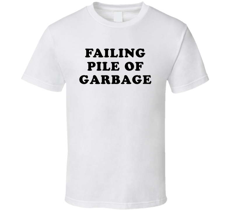 Failing Pile Of Garbage (Black Cooper Font) Journalism Will Thrive Donald Trump T Shirt