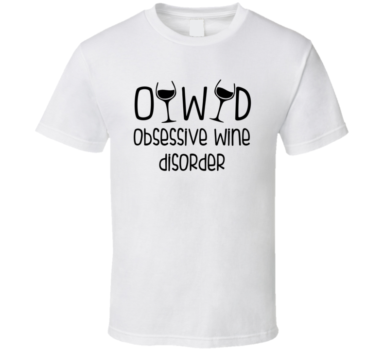 OWD Obsessive Wine Disorder (Black Font) Funny T Shirt