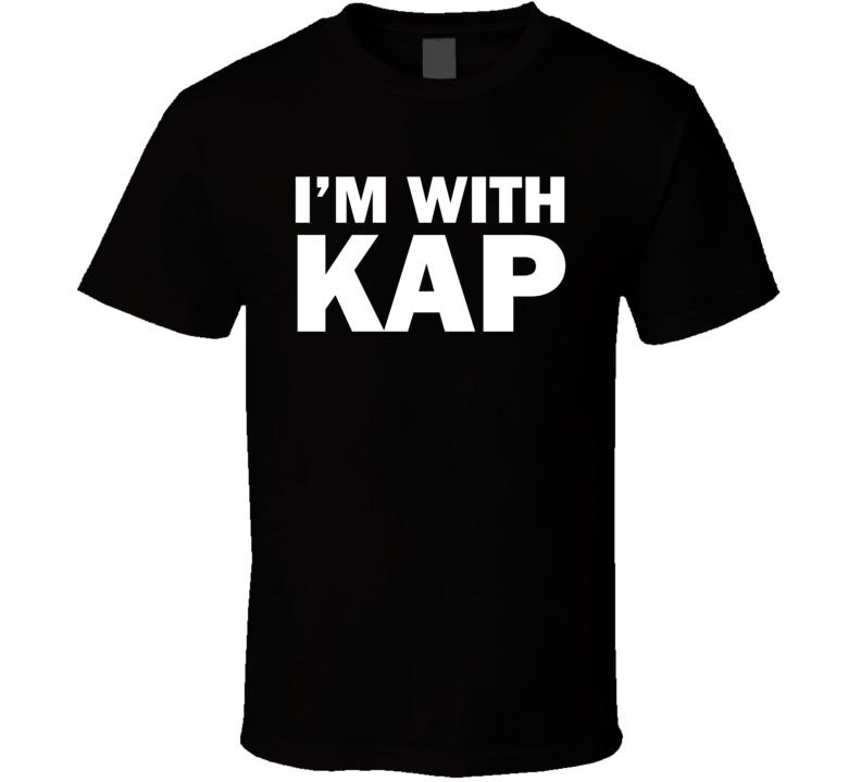 I'm With Kap Kaepernick ( White Font ) Inspired #imwithkap Football T Shirt
