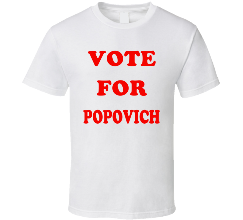 Vote For Popovich - San Antonio Basketball Inspired T Shirt