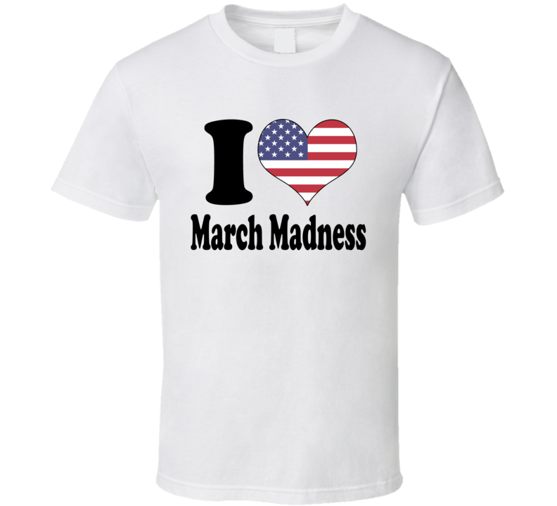 I Heart / Love March Madness - American Basketball T Shirt