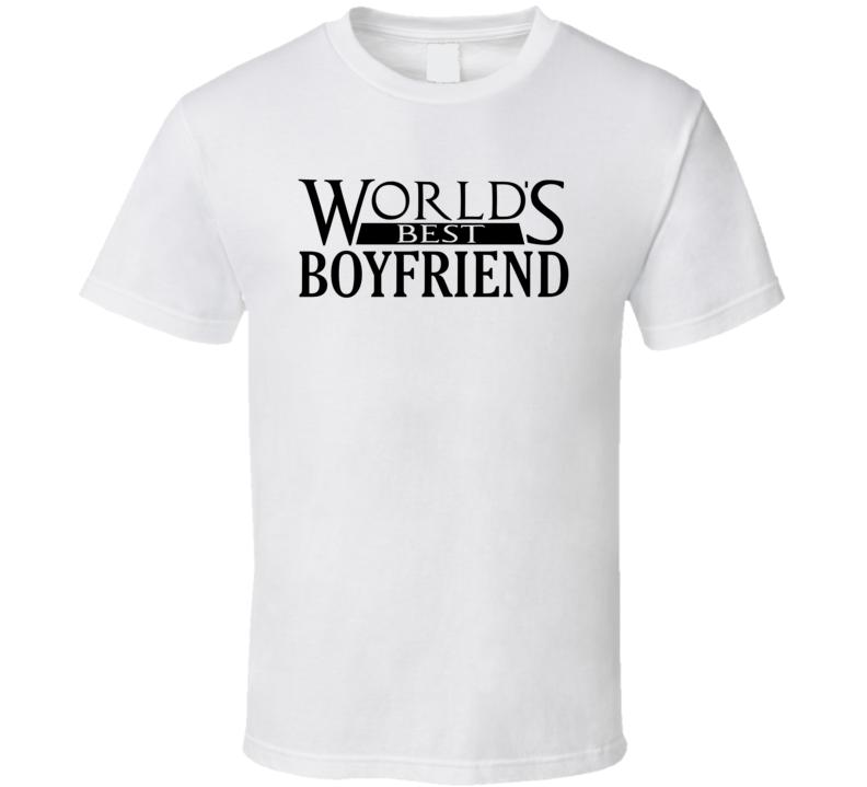 World's Best Boyfriend - Funny T Shirt