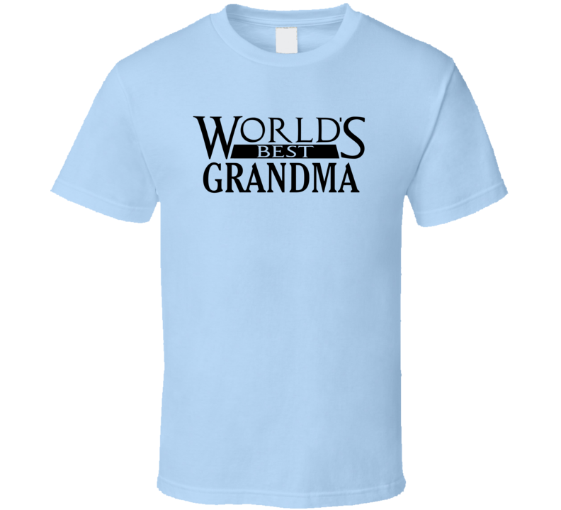 World's Best Grandma - Funny Mother's Day T Shirt