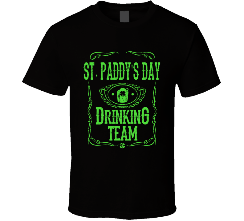 St. Paddy's Day Drinking Team - St. Patricks Day Pub T Shirt