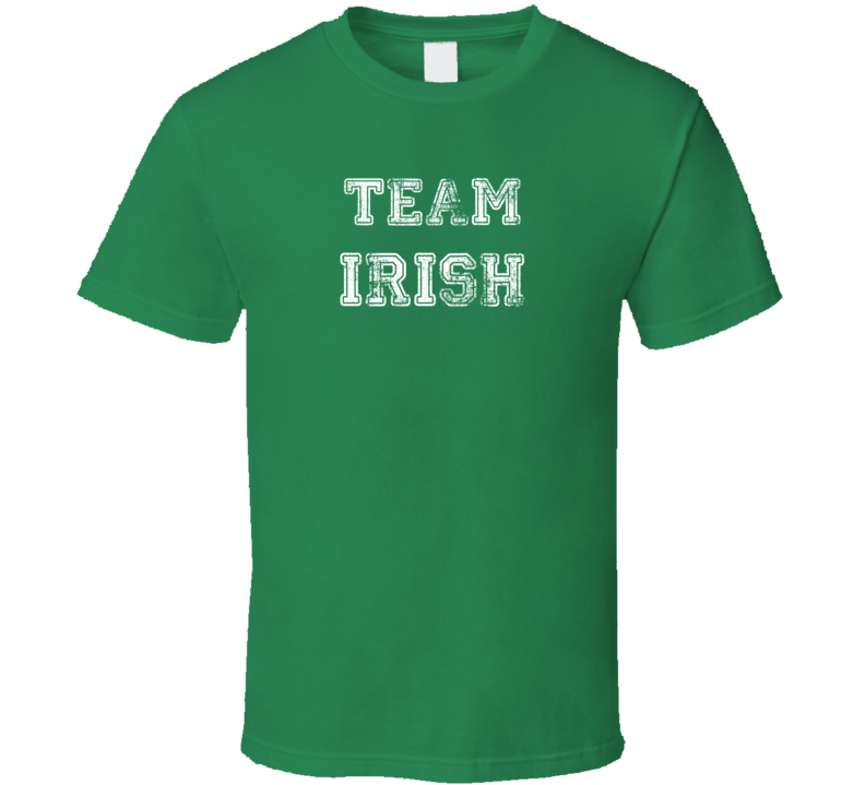 Team Irish - Funny St. Patrick's Day Pub T Shirt