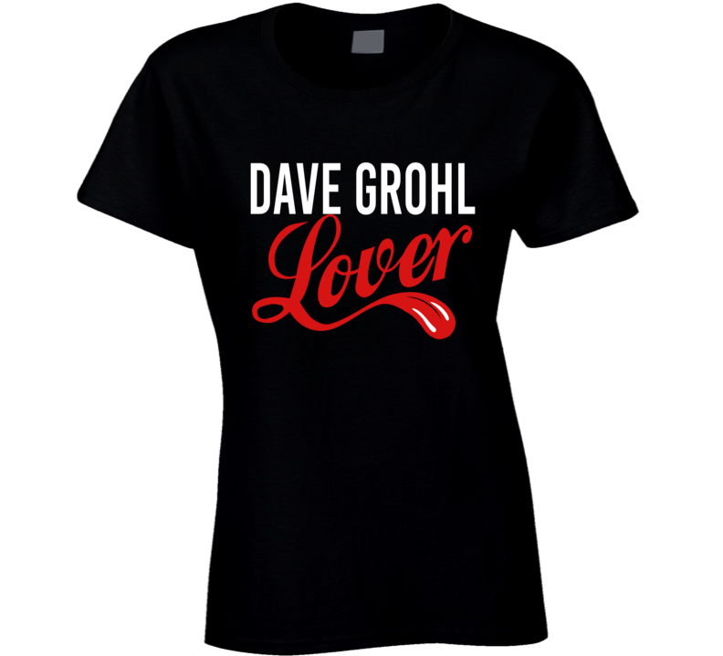 Dave Grohl Lover - Popular Concert T Shirt
