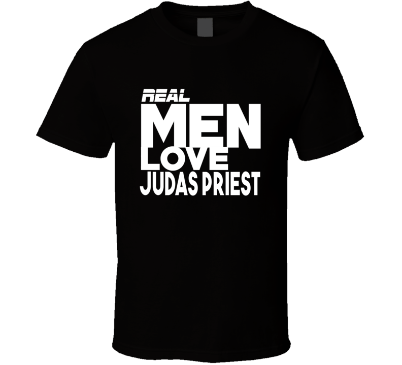Real Men Love Judas Priest Funny Popular Deep Purple Concert Tour T Shirt