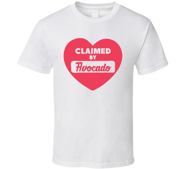 Claimed By Avocado Funny Popular T Shirt