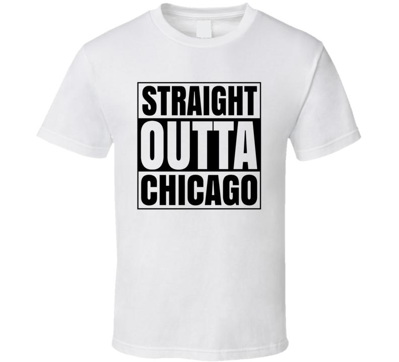 Straight Outta Chicago Popular City  T Shirt