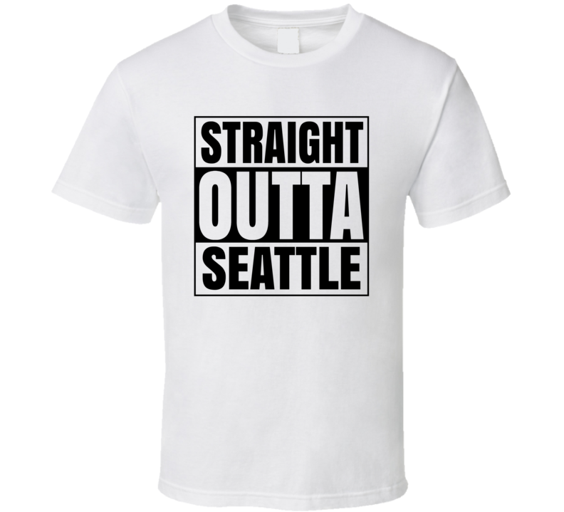 Straight Outta Seattle Popular City  T Shirt