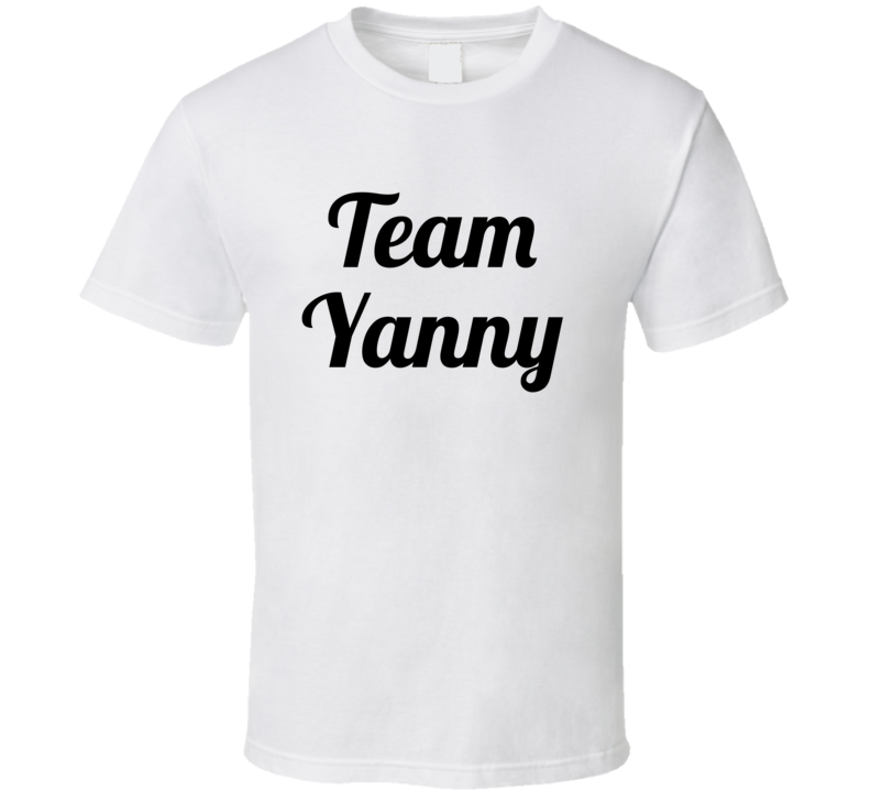 Team Yanny  (black Font) Funny Internet Debate Laurel Vs. Yanny T Shirt