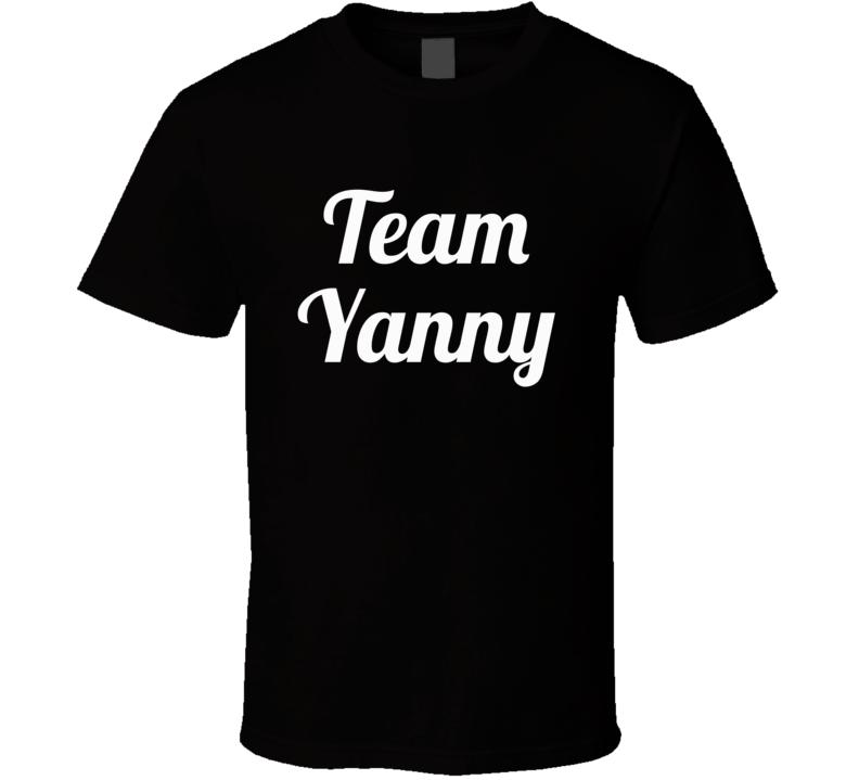 Team Yanny  (white Font) Funny Internet Debate Laurel Vs. Yanny T Shirt