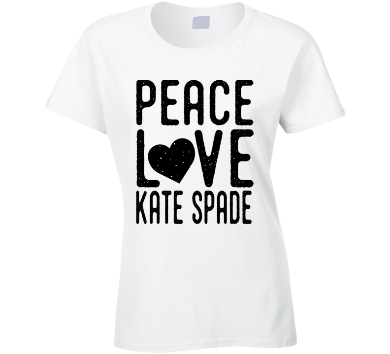 Peace Love Kate Spade Inspired T Shirt