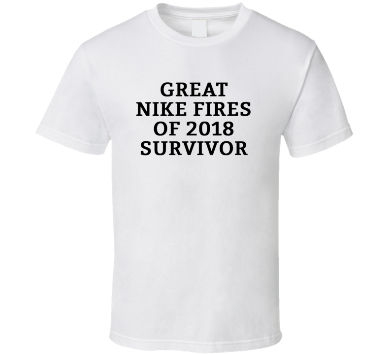 Great Nike Fires Of 2018 Survivor Funny Kaepernick Inspired T Shirt