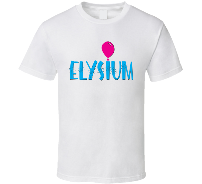 Pie Media Group Presents Elysium June 1st 2019 At Castleview Inn $5 from each sale to benefit the Women & Childrens Shelter Barrie  Option 3 T Shirt