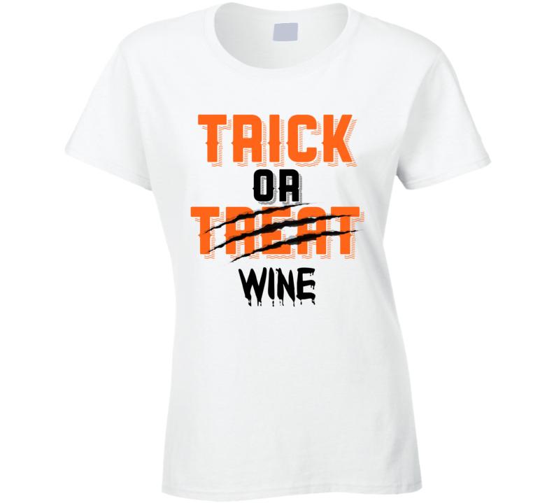 Trick Or Wine Funny Popular Halloween Moms Ladies T Shirt