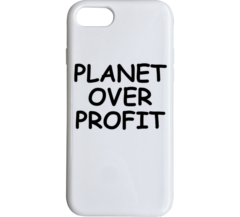 Planet Over Profit Popular Political Climate Change Phone Case
