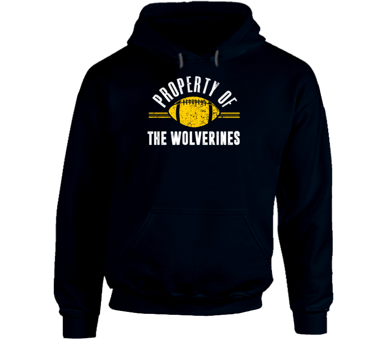 Property Of The Wolverines Popular Football Hoodie